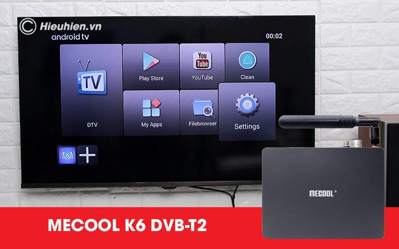 android tv box mecool k6 tích hợp đầu thu truyền hình dvb-s2-t2-c - hình 16