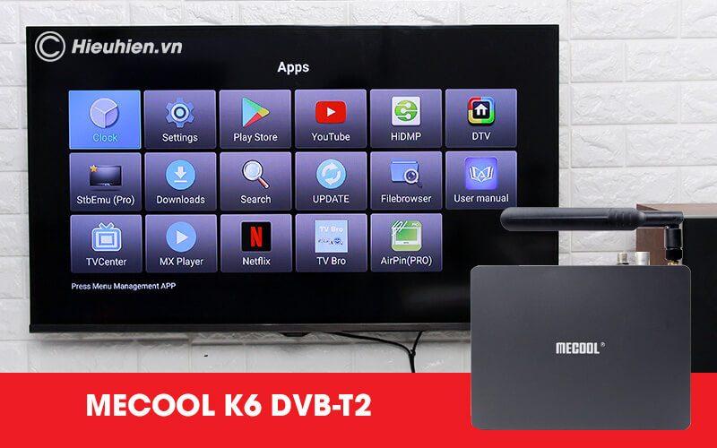 android tv box mecool k6 tích hợp đầu thu truyền hình dvb-s2-t2-c - hình 17