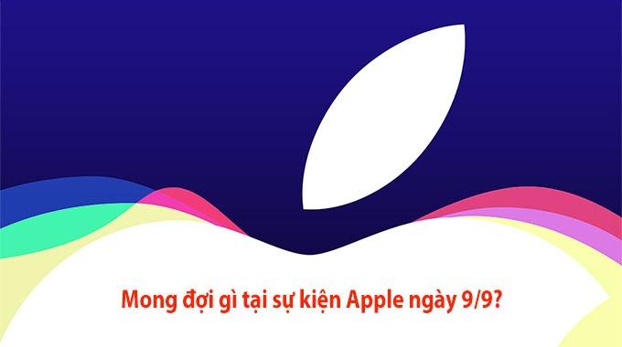 Mong đợi gì tại sự kiện Apple ngày 9/9?