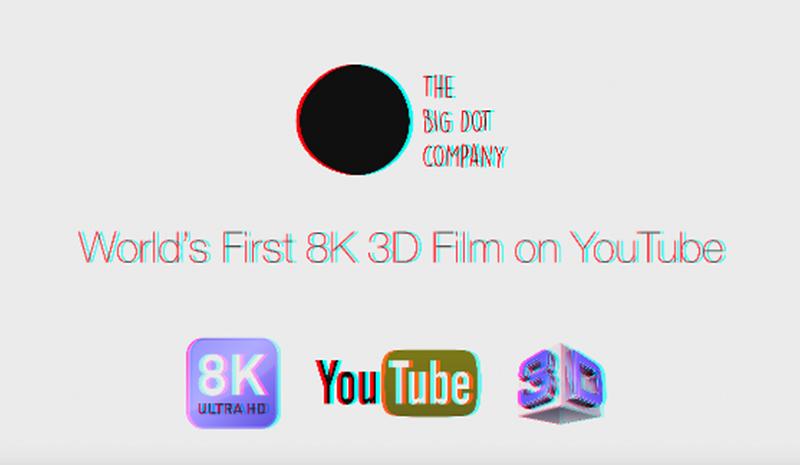 Video 8K 3D đầu tiên trên thế giới được tải lên YouTube