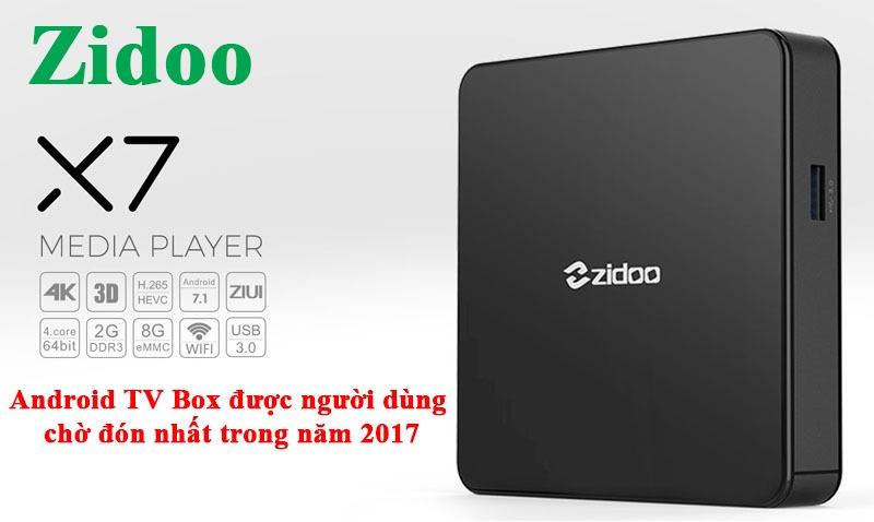 zidoo x7 android tv box dang mua nhat nam 2017