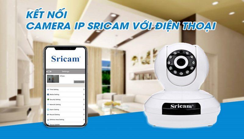 Cách kết nối camera IP Sricam với điện thoại