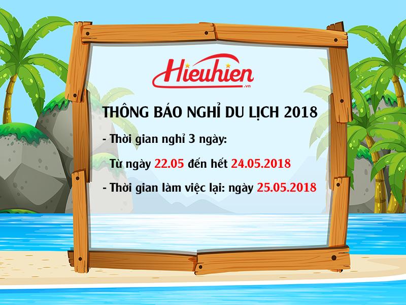 Thông báo: Hieuhien.vn nghỉ du lịch hè 2018 (từ 22.05 đến 24.05.2018)
