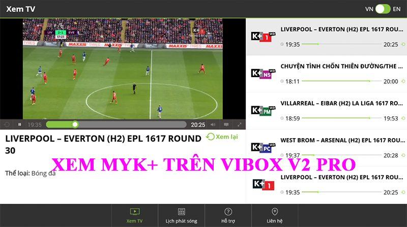 ViBox V2 Pro hỗ trợ xem MyK+ trên ứng dụng MyK+ Now