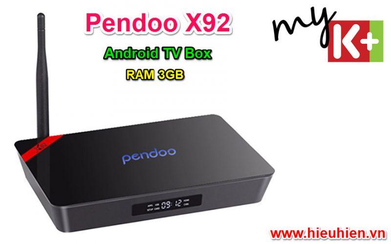 [Video] Đánh giá Pendoo X92: Android TV Box cấu hình khủng RAM 3GB, Hỗ trợ xem MyK+
