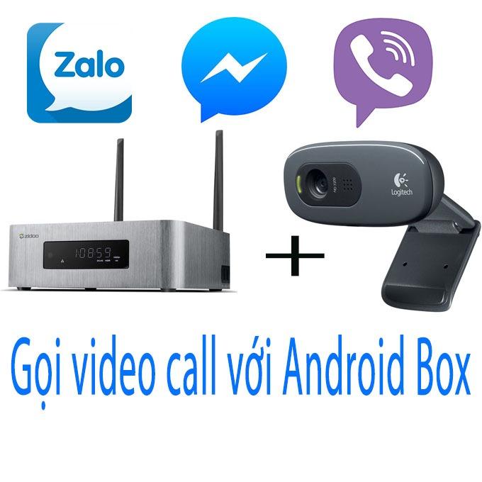 Cách gọi video call bằng android box miễn phí