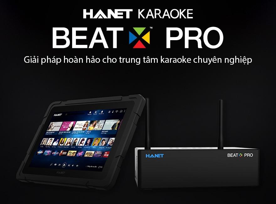 dau karaoke hanet beatx pro - giai phap hoan hao cho trung tam karaoke chuyen nghiep