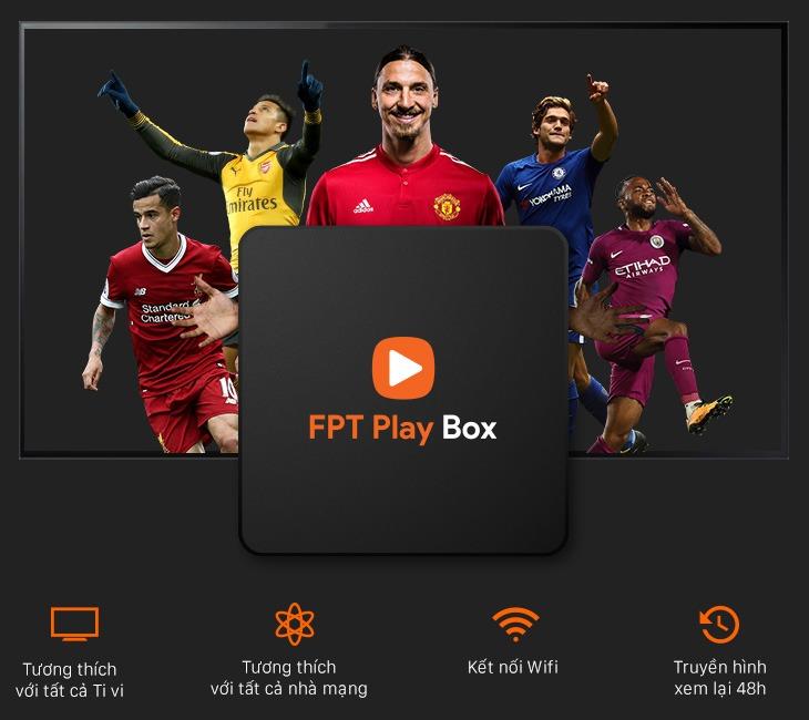 fpt play box 2018 - hộp truyền hình internet thông minh, hỗ trợ 4k 60fps - xem đá bóng