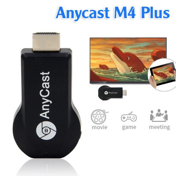 hdmi không dây anycast m4 plus - kết nối điện thoại với tivi qua wifi