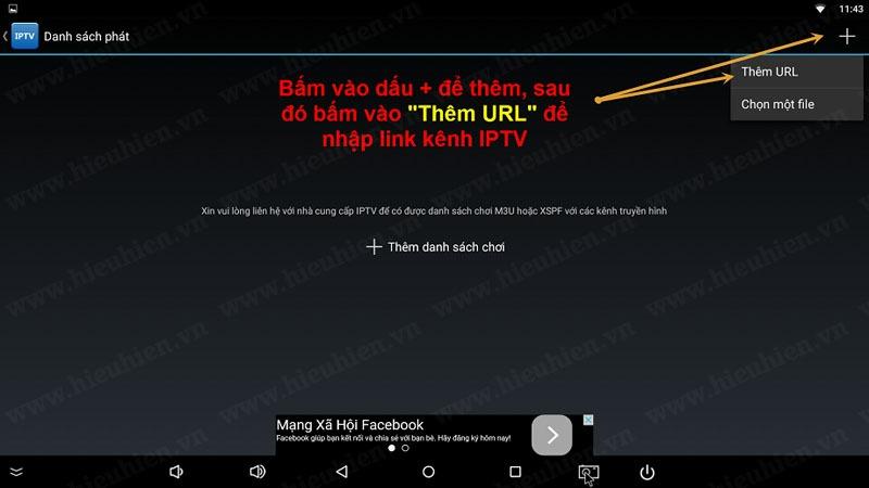 """Chọn """"Thêm URL"""" để thêm đường dẫn chưa các kênh IPTV của Hieuhien.vn"""