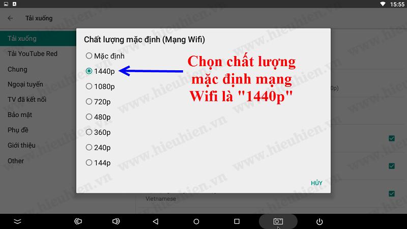 chon-chat-luong-mac-dinh-mang-wifi-yotube-1080p-android-box
