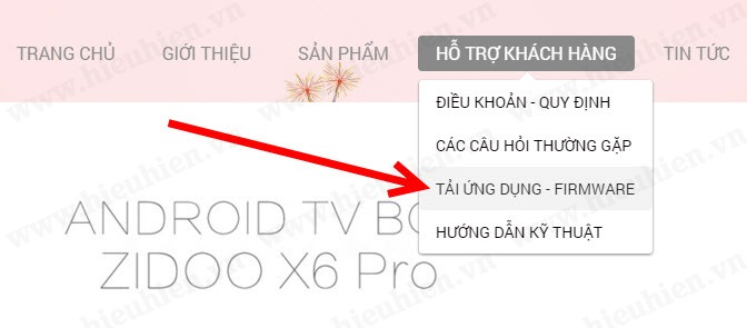 truy cap website zidoo.vn de tai firmware cho android tv box zidoo