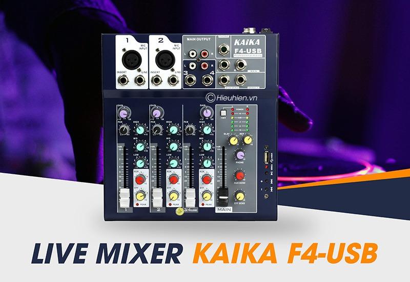 mixer thu am gia re kaika f4 usb - hat live stream, karaoke gia dinh