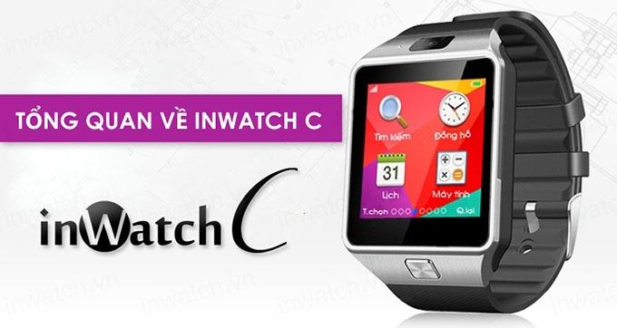 dong ho thong minh smartwatch inwatch c - tong quan