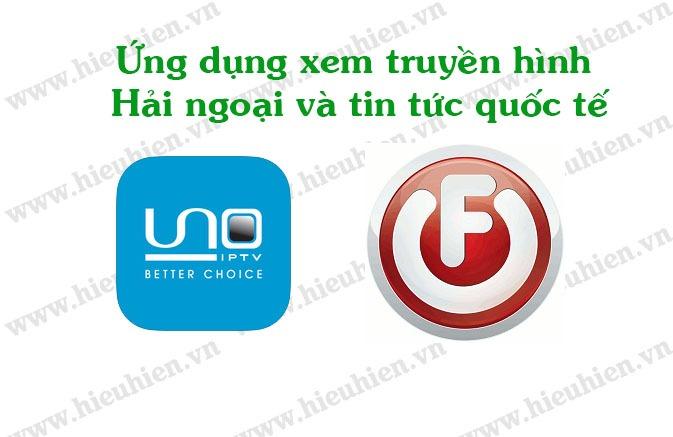UNO IPTV và FilmOn TV xem truyền hình hải ngoại và quốc tế