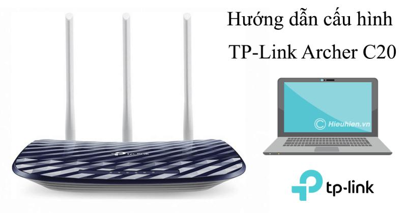 hướng dẫn cài đặt tp-link archer c20 để phát sóng wifi với 2 băng tần