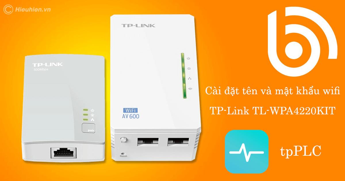 hướng dẫn cấu hình tp-link tl-wpa4220kit bằng ứng dụng tpplc