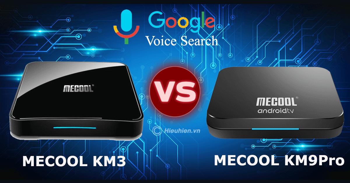 so sánh android tv box mecool km3 và mecool km9 pro