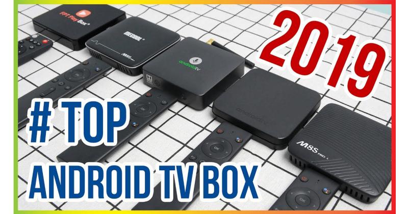 top 6 android tv box tìm kiếm bằng giọng nói tốt nhất năm 2019