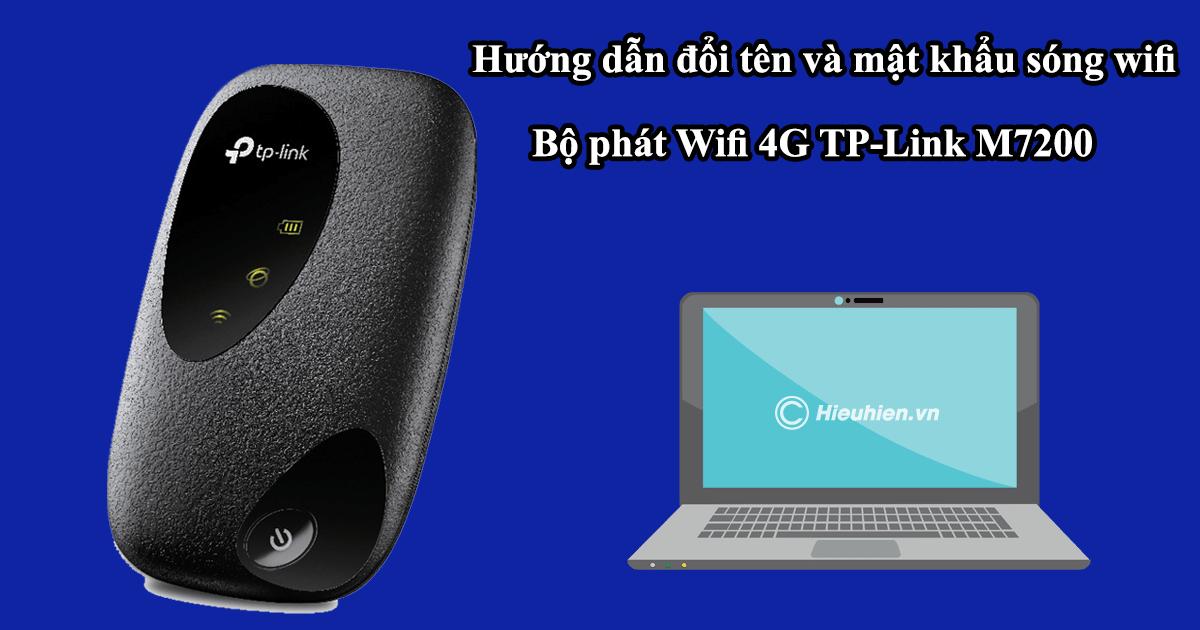 hướng dẫn chi tiết cấu hình tp-link m7200 - bộ phát wifi 4g di động