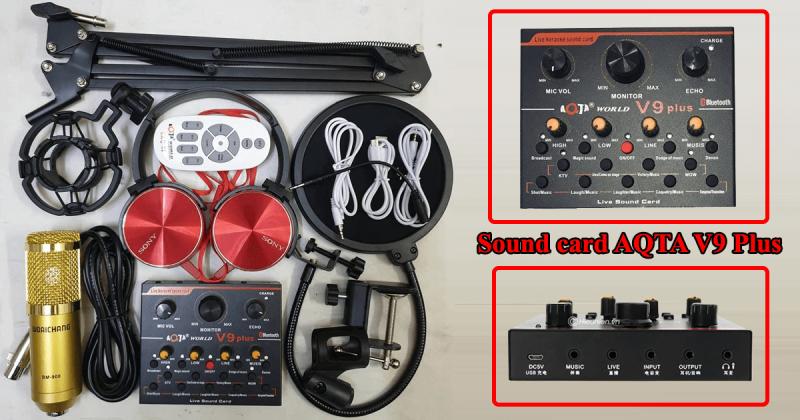 hướng dẫn lắp đặt và sử dụng sound card aqta v9 plus để thu âm