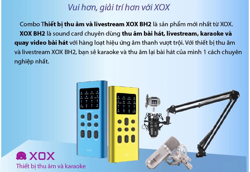 hướng dẫn lắp đặt và sử dụng sound card xox bh2 thu âm, livestream - hình 09