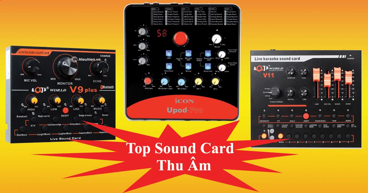 top 5 sound card thu âm, hát livestream tốt nhất hiện nay
