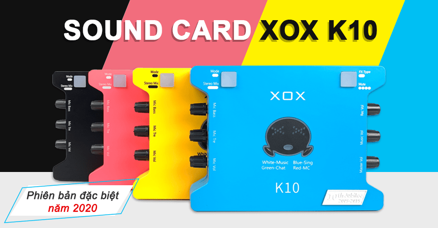 sound-card-xox-k10-tieng-anh-phien-ban-moi-2020-slide