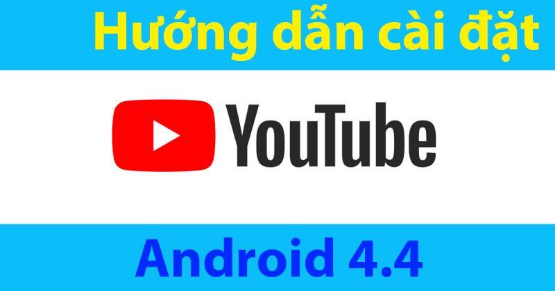 huong-dan-cai-dat-youtube-android-4-4